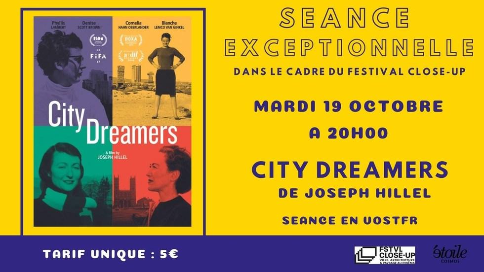 Séance exceptionnelle - CITY DREAMERS